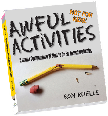 awful activites ron ruell
